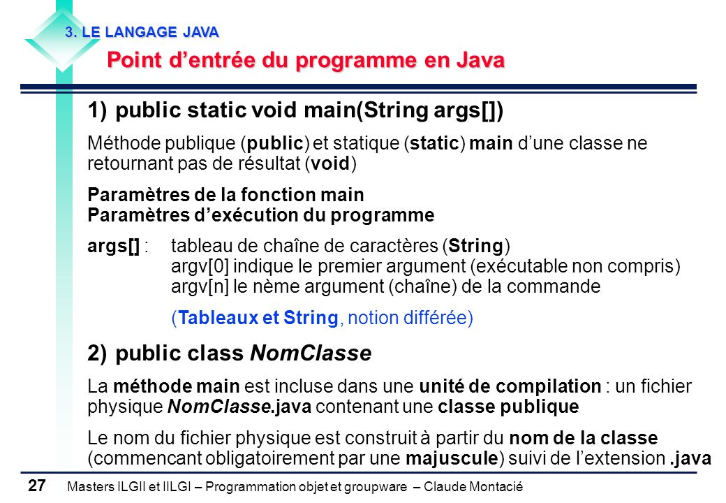 1) public static void main(String args[])
